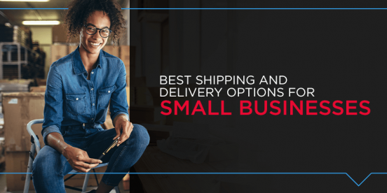best shipping and delivery options for small businesses